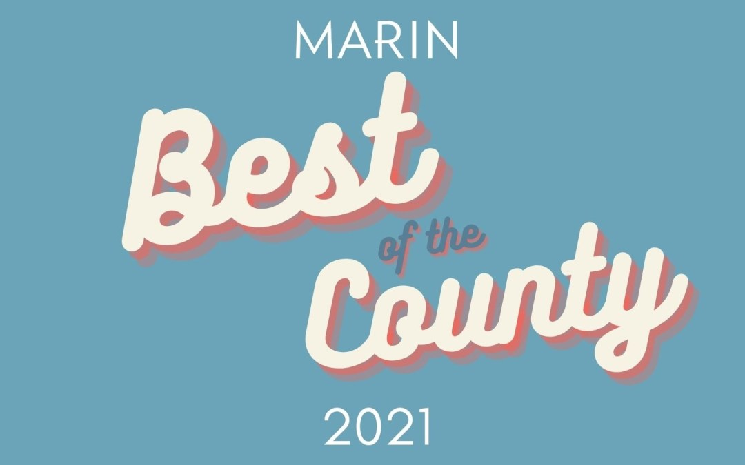 From Restaurants and Retail to Salons, Arts Venues, Gyms, Designers and More, Mill Valley Rakes In 2021 Marin Mag's Best of County Honors